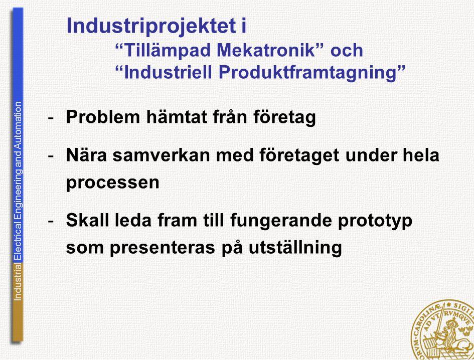 Industriprojektet i. Tillämpad Mekatronik och