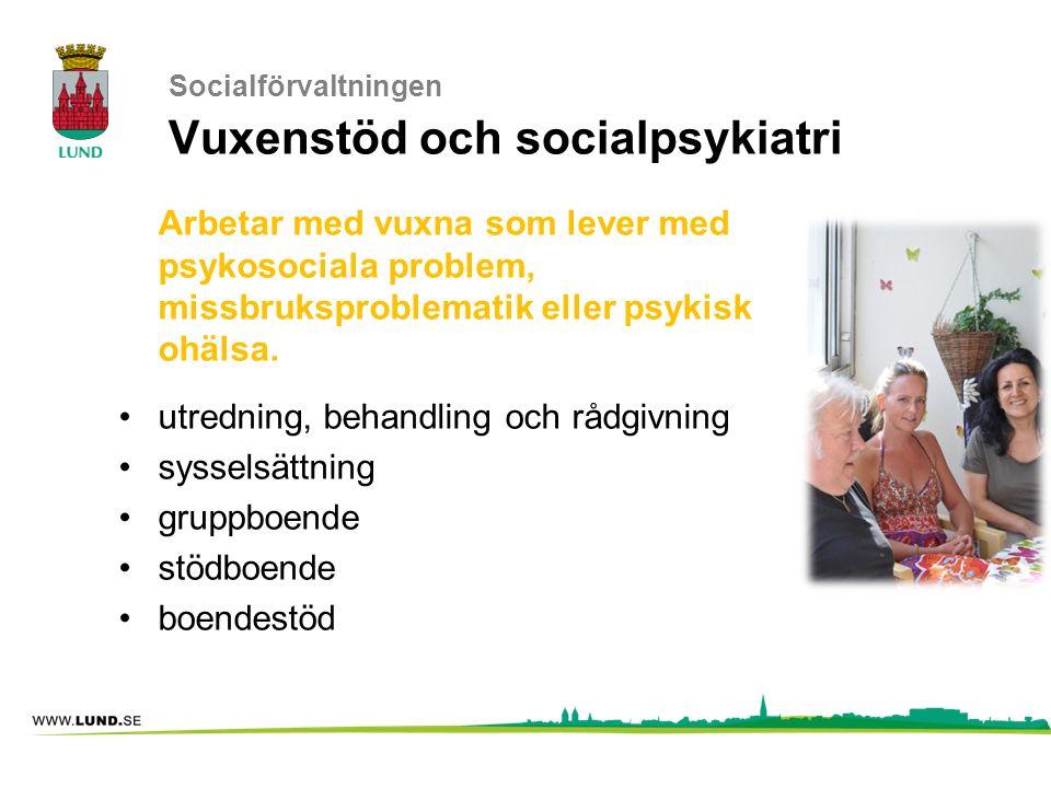 Socialförvaltningen Vuxenstöd och socialpsykiatri