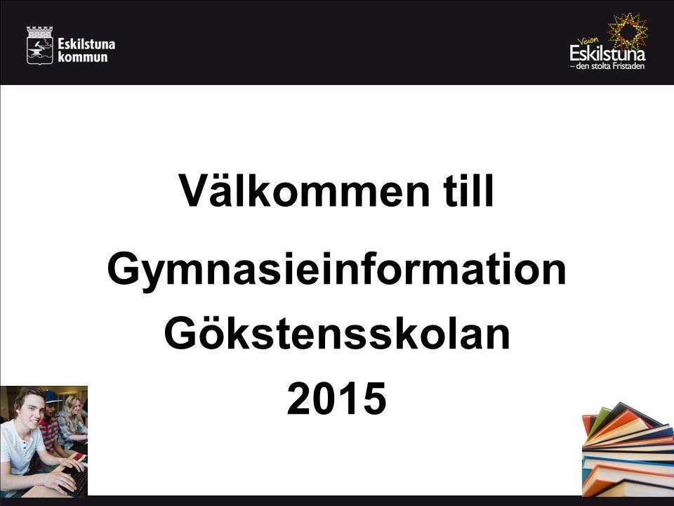 Gymnasieinformation Gökstensskolan 2015