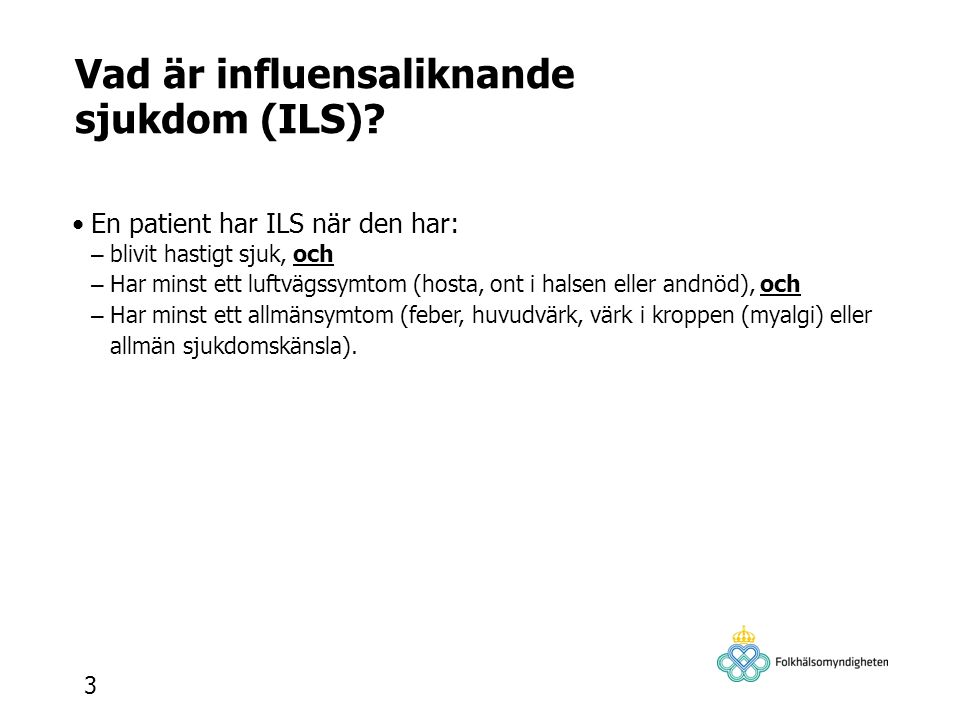 Vad är influensaliknande sjukdom (ILS)