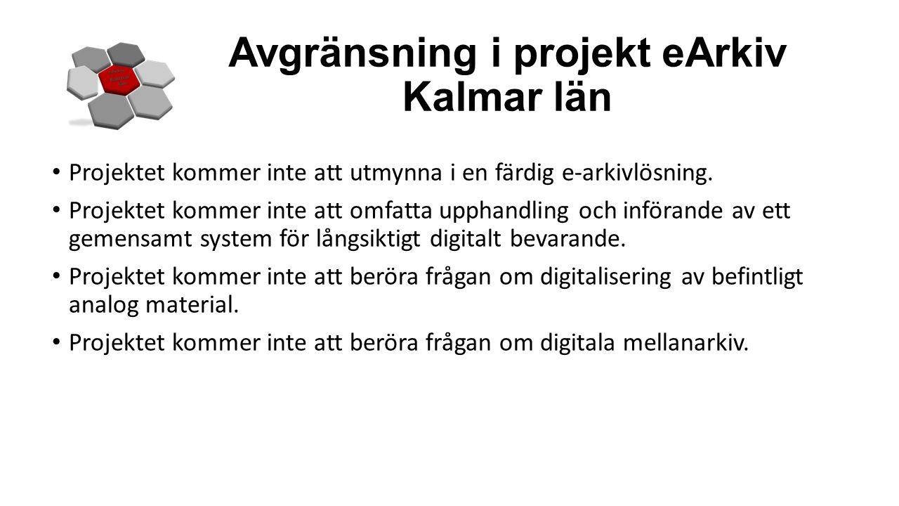 Avgränsning i projekt eArkiv Kalmar län
