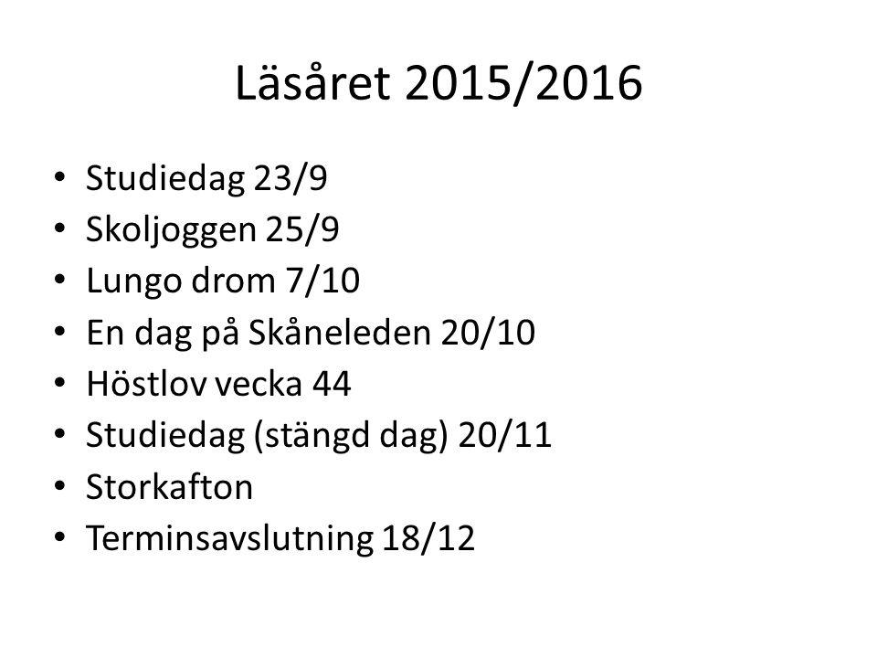 Läsåret 2015/2016 Studiedag 23/9 Skoljoggen 25/9 Lungo drom 7/10