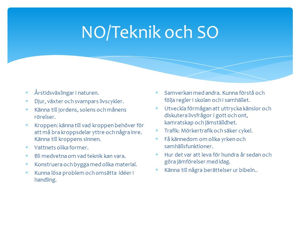 NO/Teknik och SO Årstidsväxlingar i naturen.