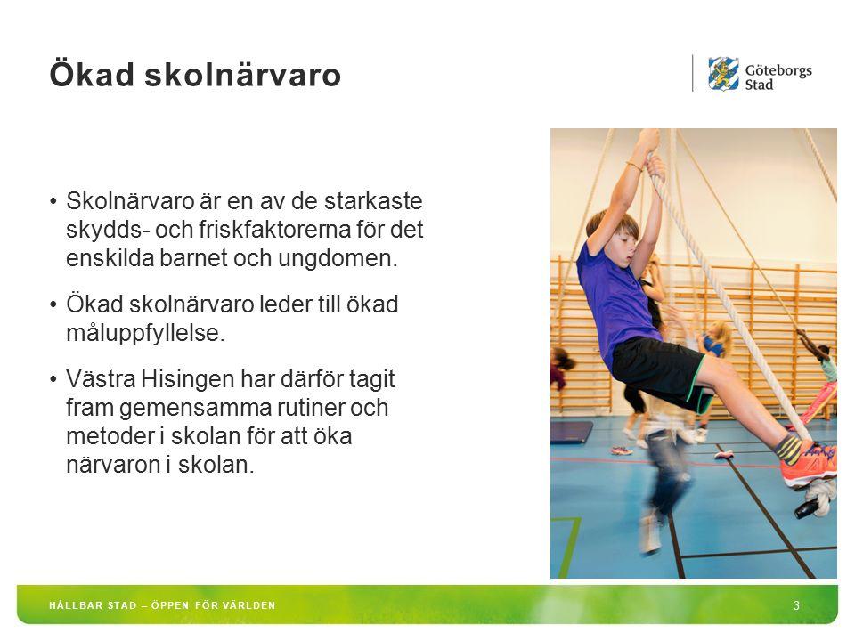 Ökad skolnärvaro Skolnärvaro är en av de starkaste skydds- och friskfaktorerna för det enskilda barnet och ungdomen.