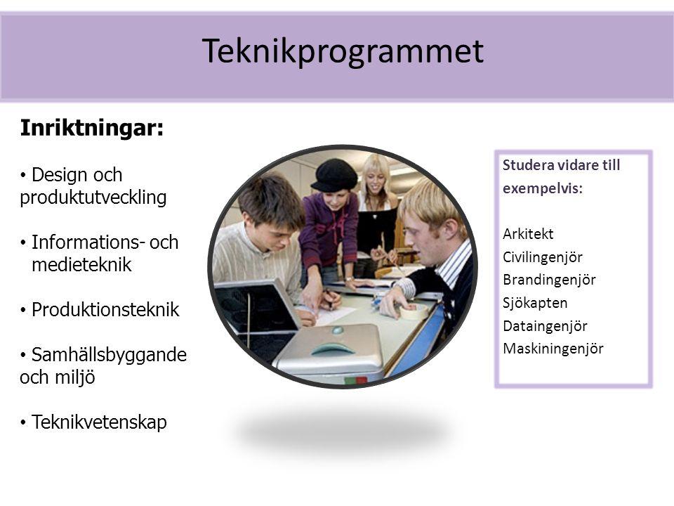 Teknikprogrammet Inriktningar: Design och produktutveckling