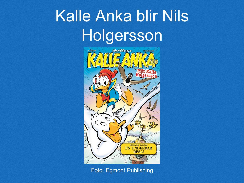 Kalle Anka blir Nils Holgersson