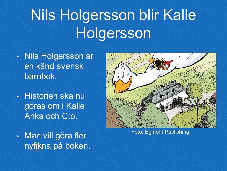 Nils Holgersson blir Kalle Holgersson