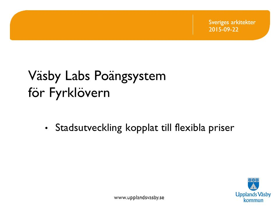 Väsby Labs Poängsystem för Fyrklövern