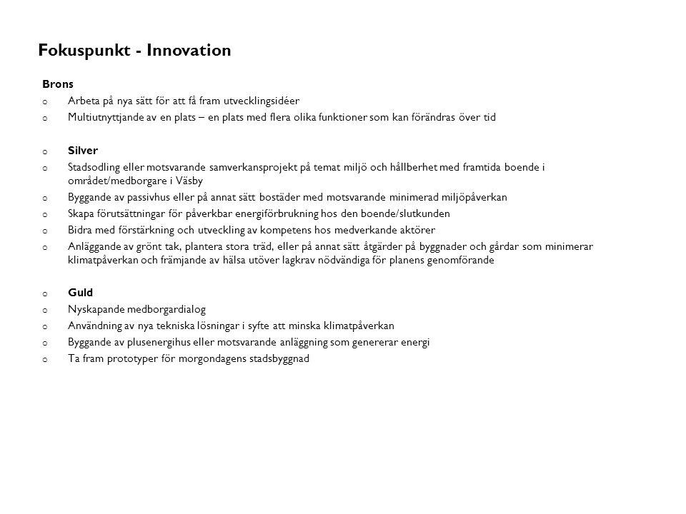 Stadsmässighet Fokuspunkt - Innovation Brons
