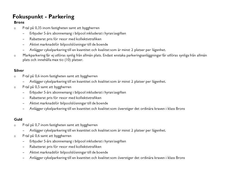Stadsmässighet Fokuspunkt - Parkering Brons