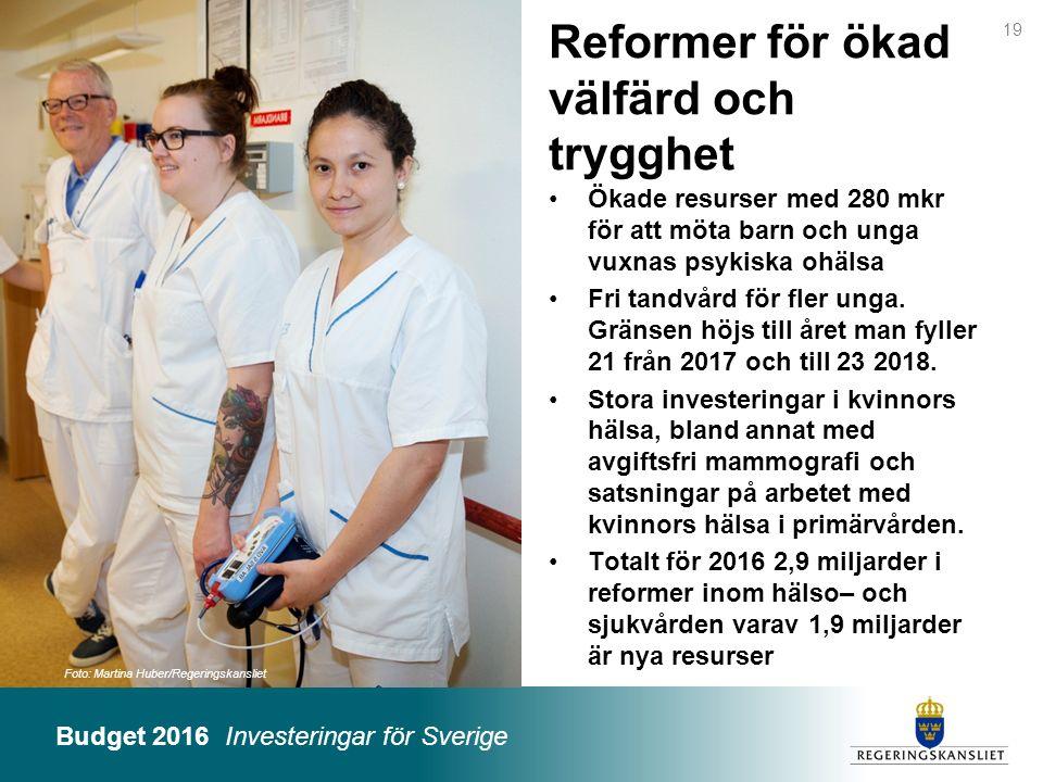 Reformer för ökad välfärd och trygghet