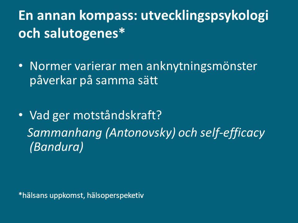 En annan kompass: utvecklingspsykologi och salutogenes*