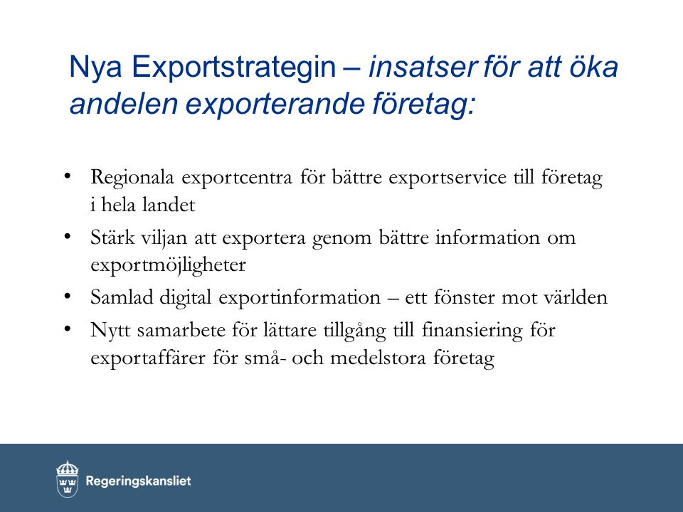 Nya Exportstrategin – insatser för att öka andelen exporterande företag: