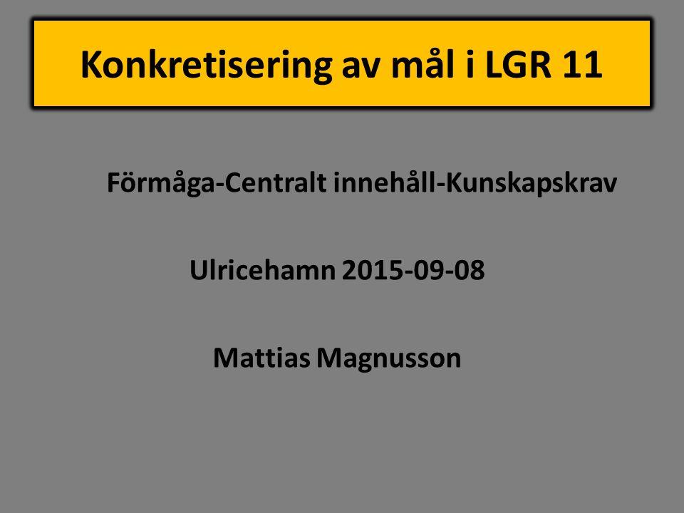 Konkretisering av mål i LGR 11