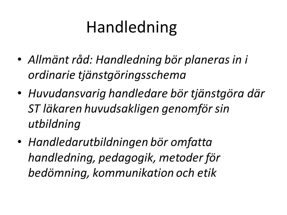 Handledning Allmänt råd: Handledning bör planeras in i ordinarie tjänstgöringsschema.