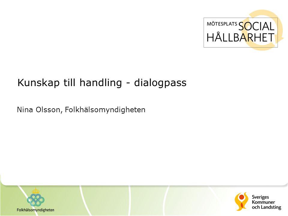 Kunskap till handling - dialogpass