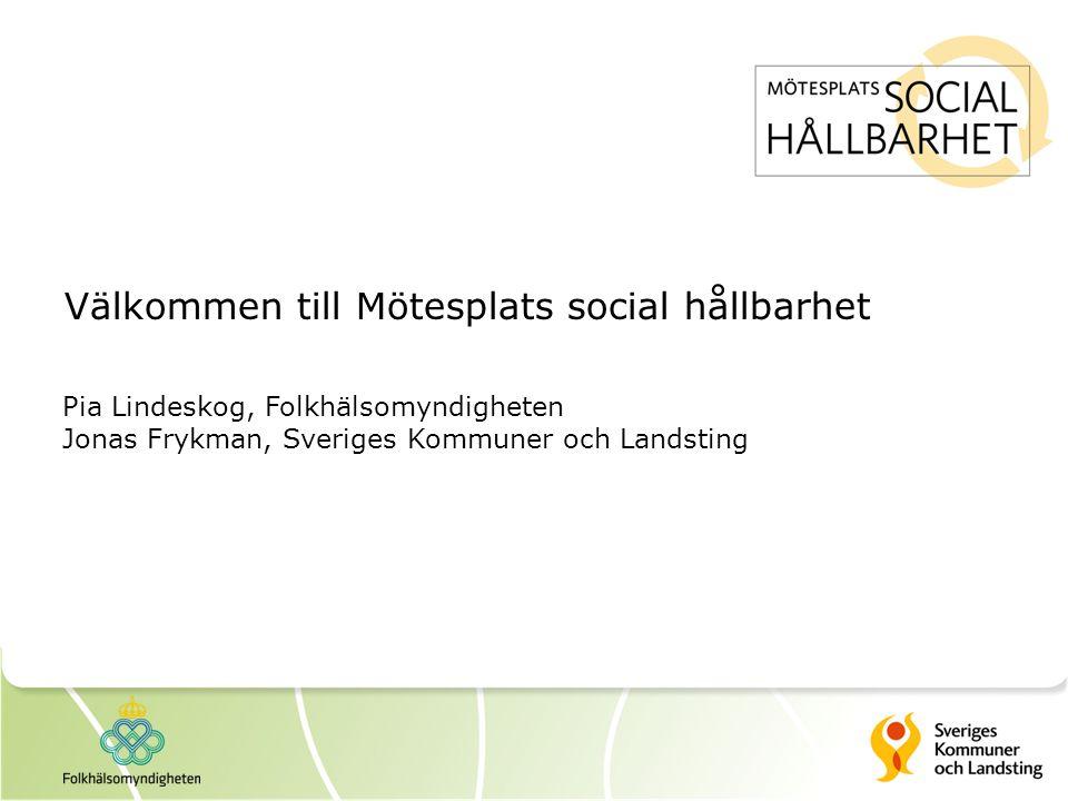 Välkommen till Mötesplats social hållbarhet