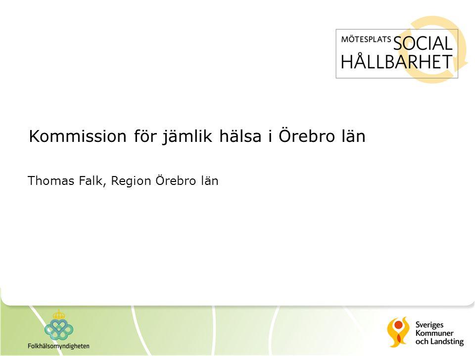 Kommission för jämlik hälsa i Örebro län