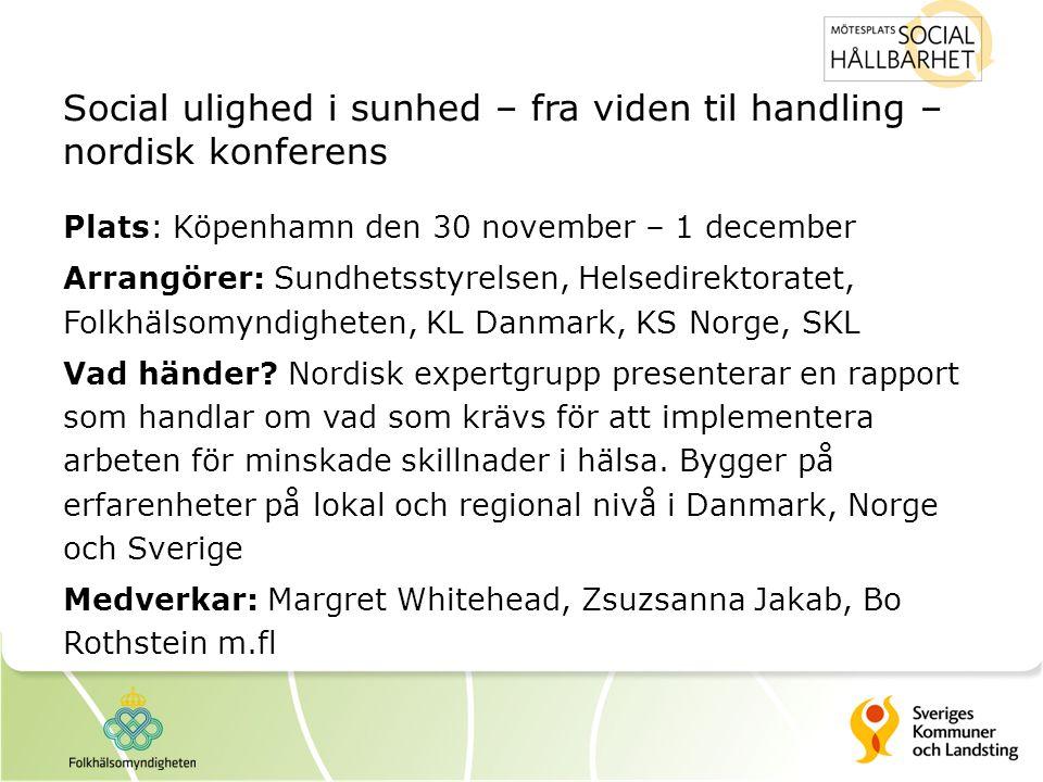 Social ulighed i sunhed – fra viden til handling – nordisk konferens