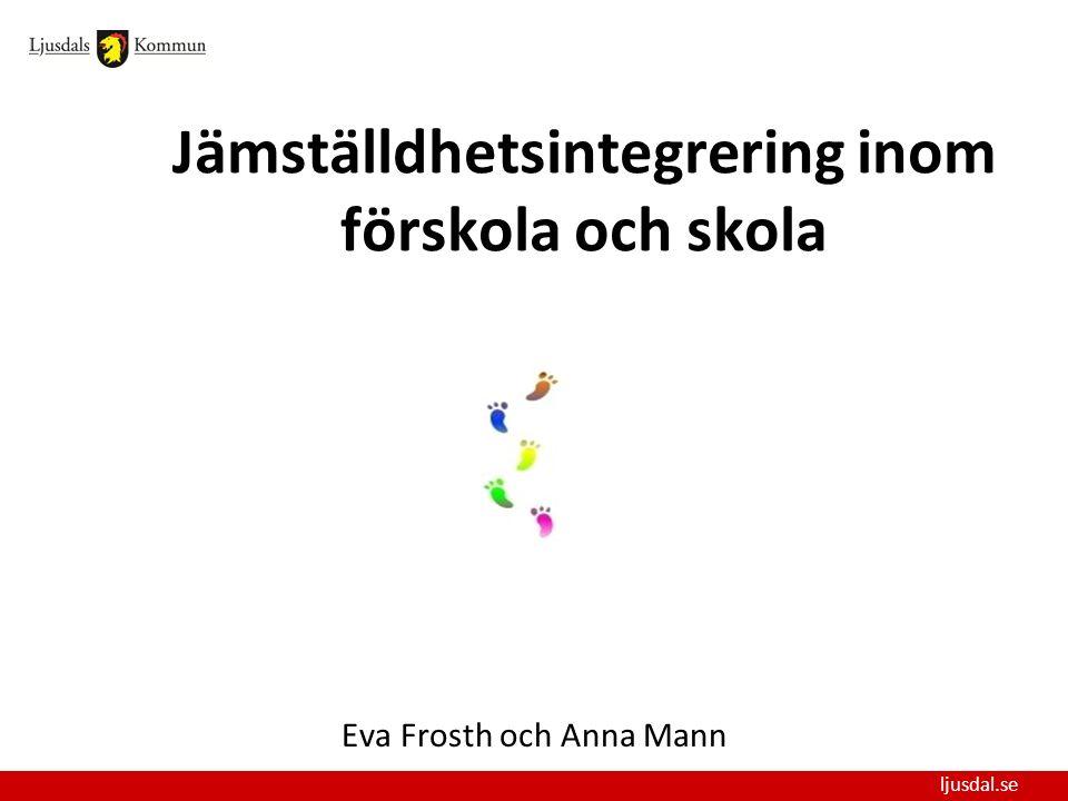 Jämställdhetsintegrering inom förskola och skola