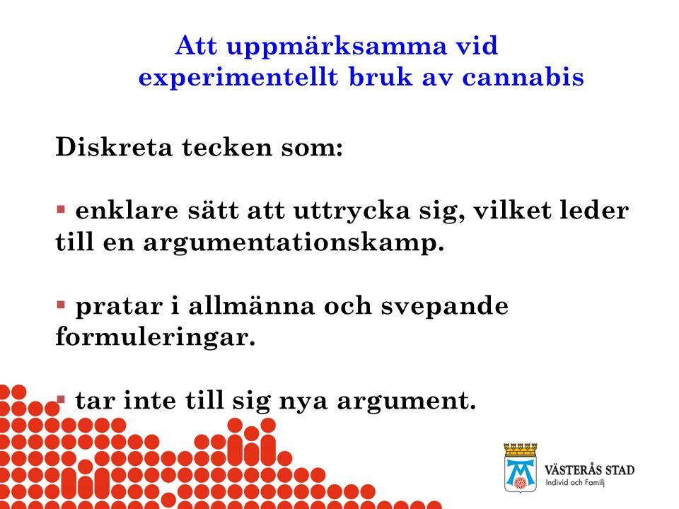 experimentellt bruk av cannabis