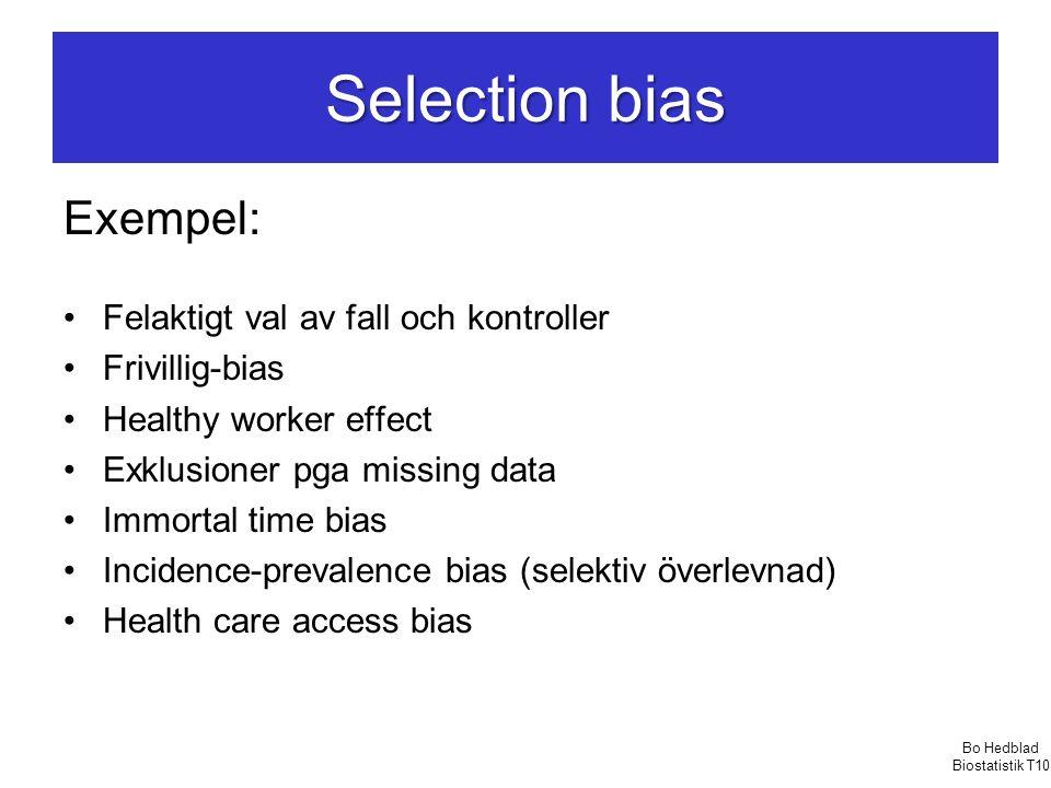 Selection bias Exempel: Felaktigt val av fall och kontroller