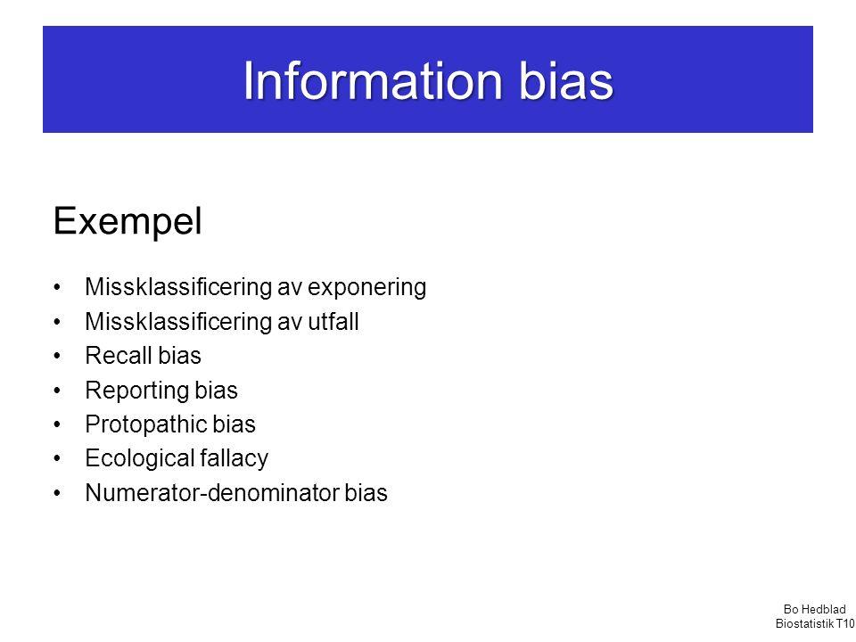Information bias Exempel Missklassificering av exponering
