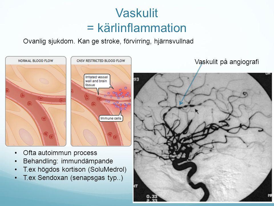 Vaskulit = kärlinflammation