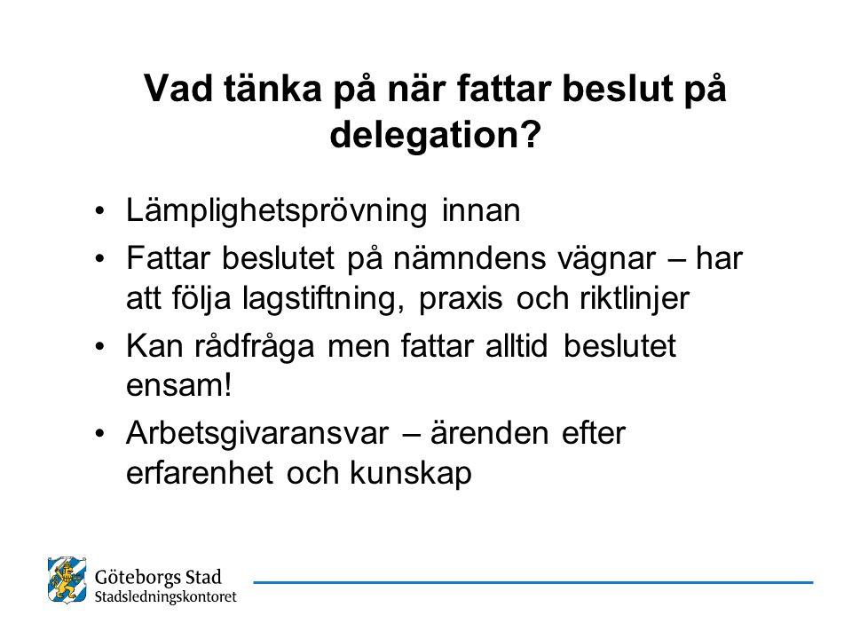 Vad tänka på när fattar beslut på delegation