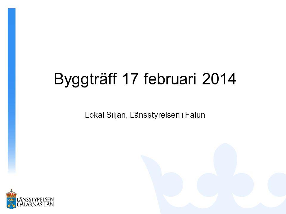 Lokal Siljan, Länsstyrelsen i Falun