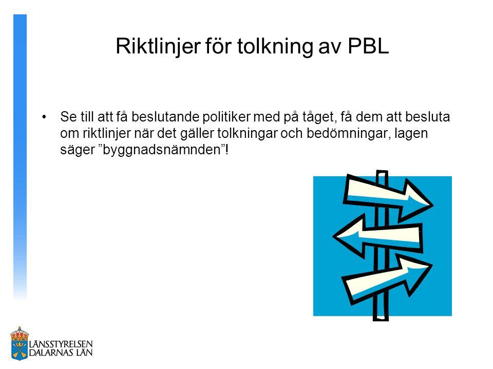 Riktlinjer för tolkning av PBL