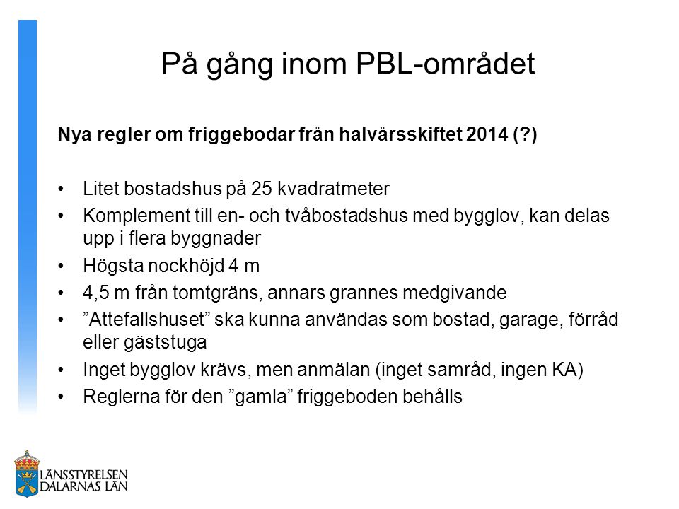 På gång inom PBL-området