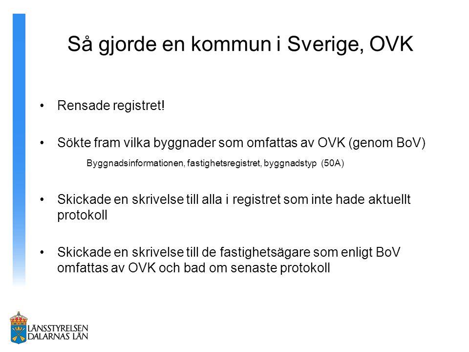 Så gjorde en kommun i Sverige, OVK