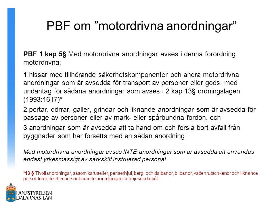PBF om motordrivna anordningar