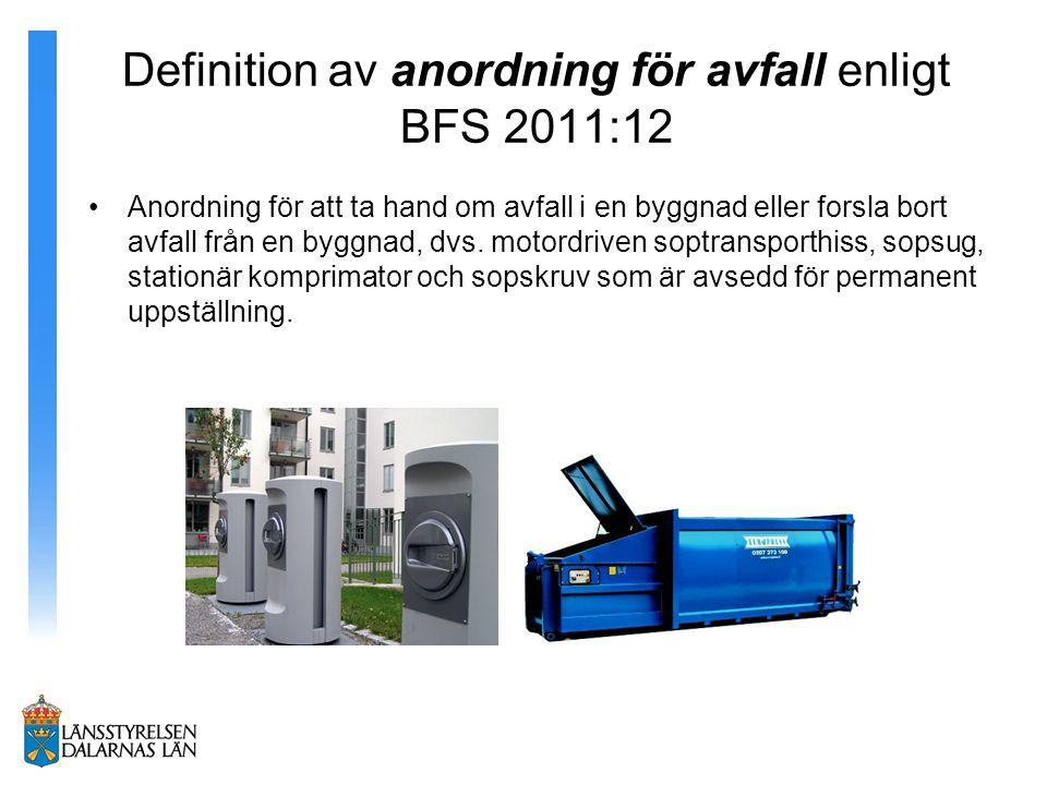Definition av anordning för avfall enligt BFS 2011:12
