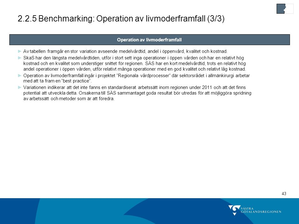 2.2.5 Benchmarking: Operation av livmoderframfall (3/3)