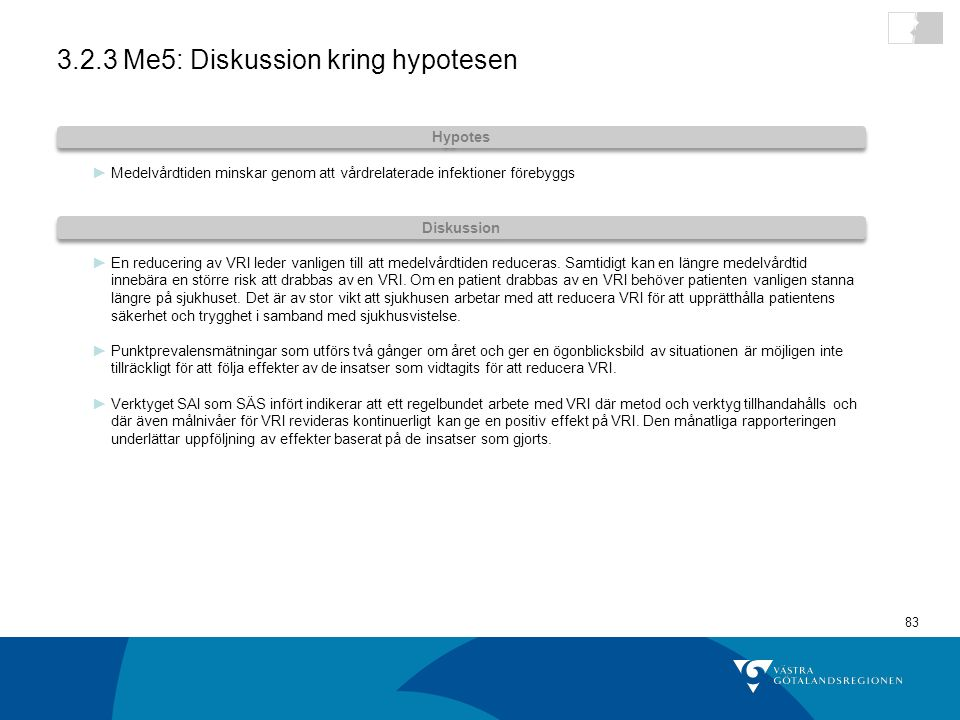 3.2.3 Me5: Diskussion kring hypotesen