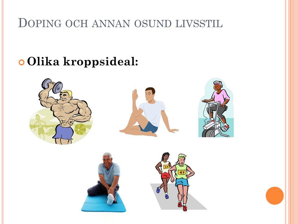 Doping och annan osund livsstil
