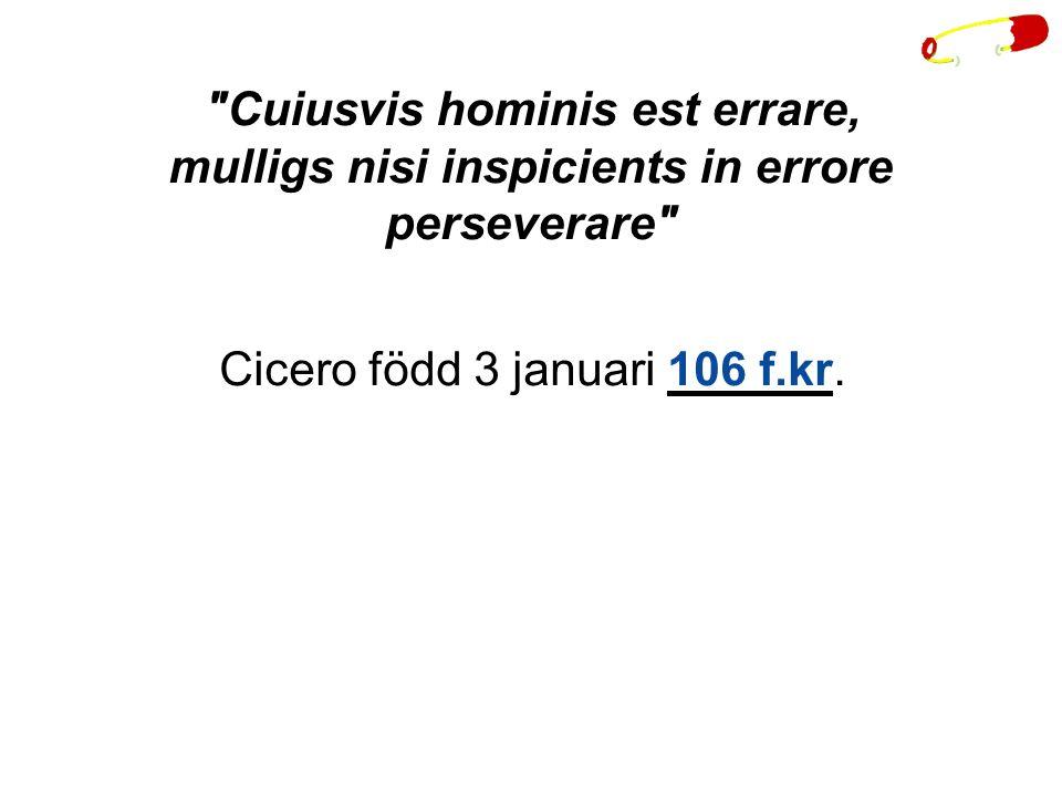 Cicero född 3 januari 106 f.kr.