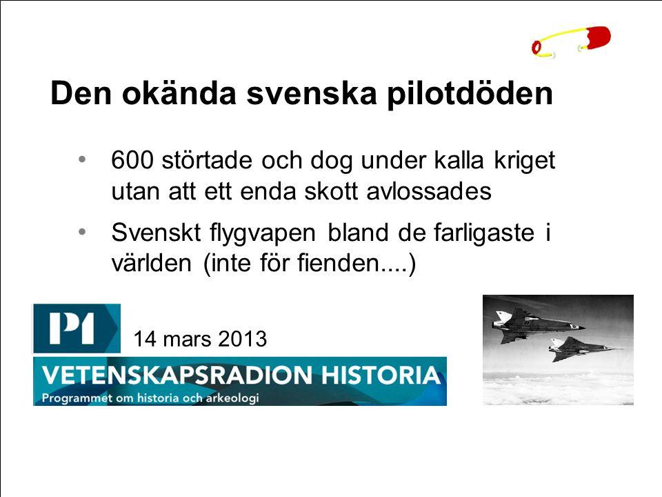 Den okända svenska pilotdöden