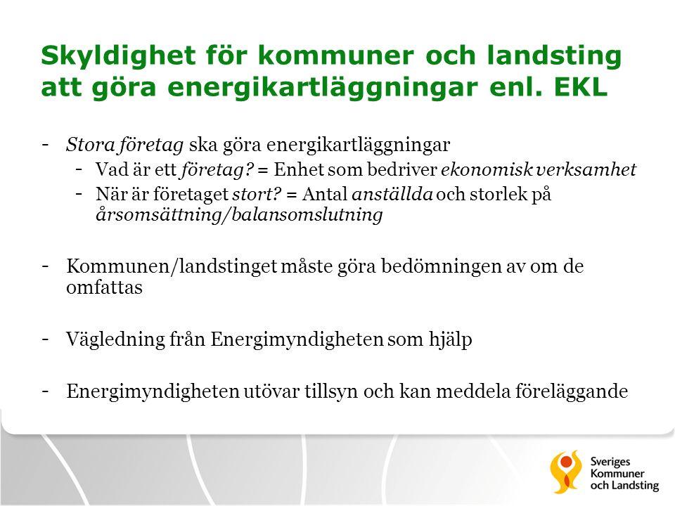Skyldighet för kommuner och landsting att göra energikartläggningar enl. EKL