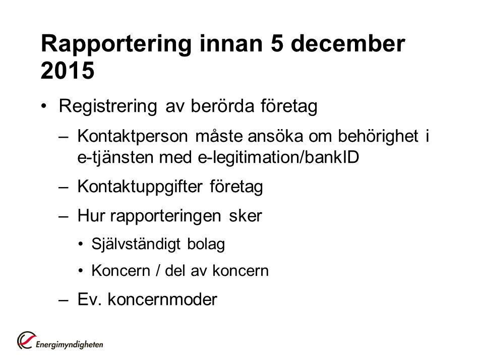 Rapportering innan 5 december 2015
