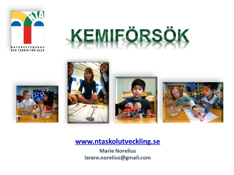 www.ntaskolutveckling.se Marie Norelius larare.norelius@gmail.com