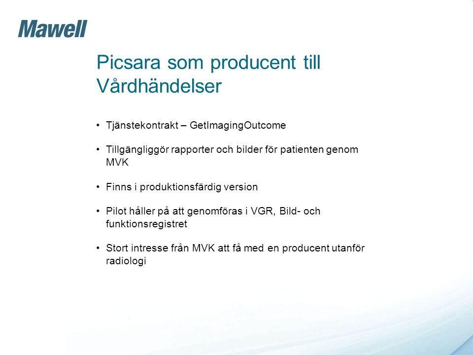 Picsara som producent till Vårdhändelser