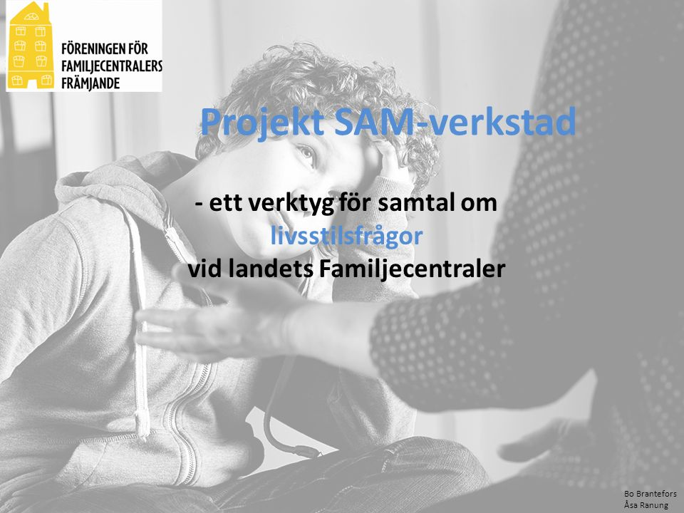 Projekt SAM-verkstad - ett verktyg för samtal om livsstilsfrågor