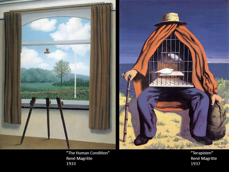 The Human Condition René Magritte 1933 Terapisten René Magritte 1937