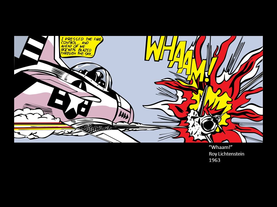 Whaam! Roy Lichtenstein 1963
