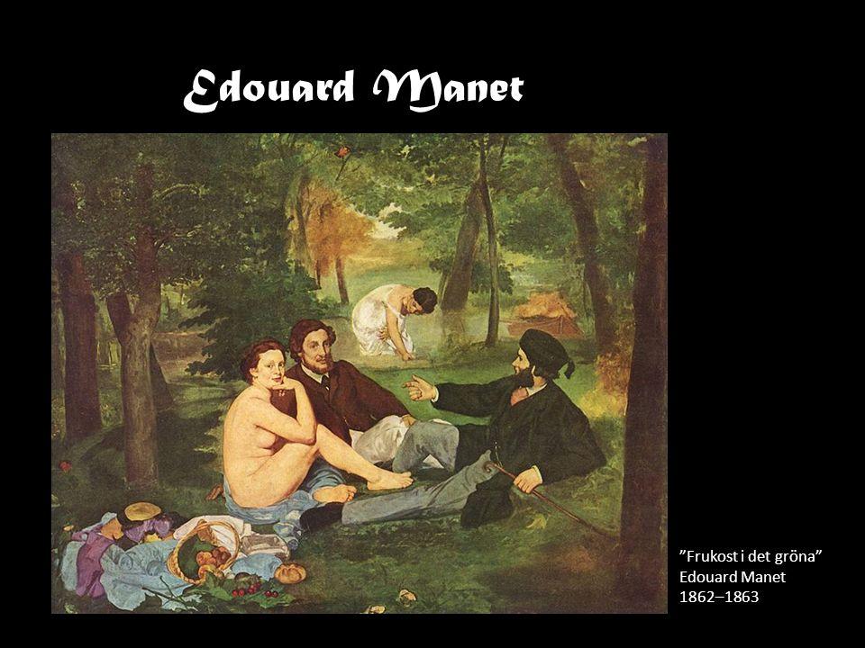 Edouard Manet Frukost i det gröna Edouard Manet 1862–1863