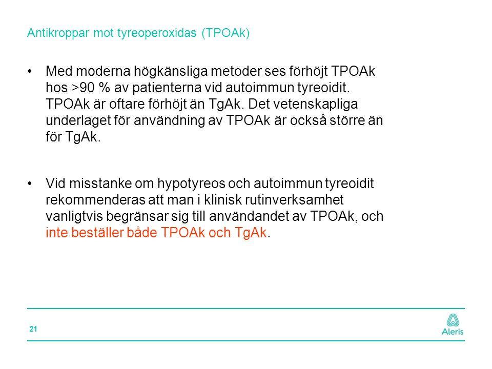 Antikroppar mot tyreoperoxidas (TPOAk)
