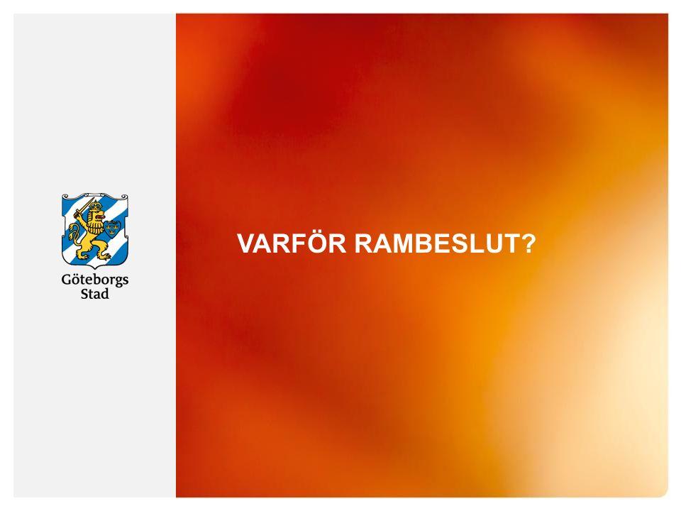 VARFÖR RAMBESLUT